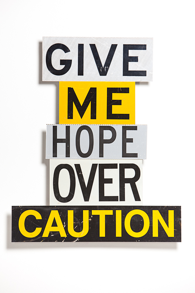 GIVE-ME-HOPE-OVER-CAUTION-low-res